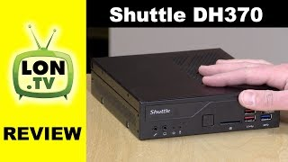 Shuttle XPC Slim DH370 Mini PC Review - Coffee Lake Bare Bones Kit