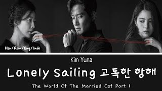 Kim Yuna Lonely Sailing Lyrics The World of the Married OST ...