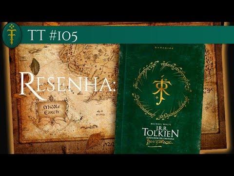 TT #105 - Resenha do Livro-Biografia - O Senhor da Fantasia (Michael White)