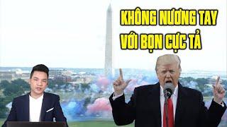 TT Donald Trump: Áng văn hùng tráng lễ độc lập thề không nương tay với phe cực tả