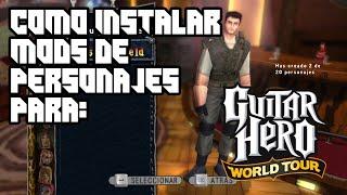 Como instalar Mods de personajes para Guitar Hero World Tour PC y Asignar miembros de la banda