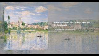French Suite no. 2 in C minor, BWV 813