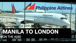 Philippine Airlines Business Class    PR720     Manila to London (A350-900)