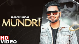 Latest Punjabi Songs 2021 | Mundri (Official Video) | Jagdeep Khosa | Speed Records