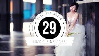 ★ Luscious Melodies 29 ★ meets [Shane Collins]