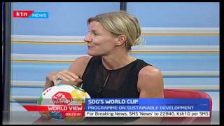 World View: UN Global World Cup to be held in Nairobi - 02/03/2017