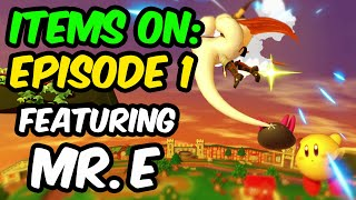Items On || Episode 1:  Mr. E Gets Taken Out By Pyukumuku!