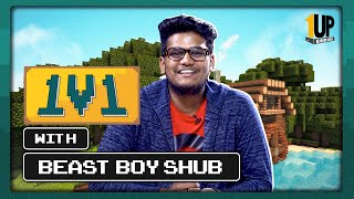 1v1 with BeastBoyShub | Ep 01: Shubham Saini | First Interview