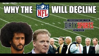 Why The NFL Will Decline