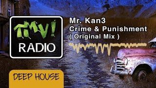 Mr. Kan3 - Crime & Punishment ( TMV Radio )
