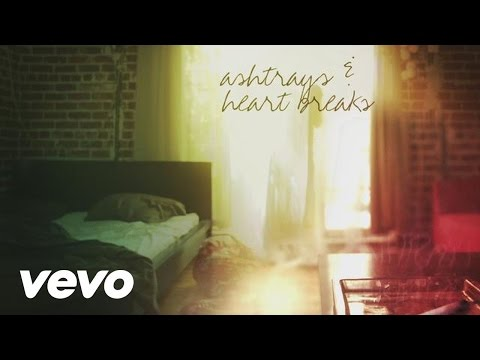 Ashtrays and Heartbreaks (Lyric Video)
