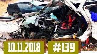 Новые записи АВАРИЙ и ДТП с АВТО видеорегистратора #139 Ноябрь 10.11.2018