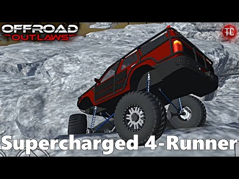Off-Road Outlaws: MAXED OUT, Supercharged 4-Runner Crawler BUILD