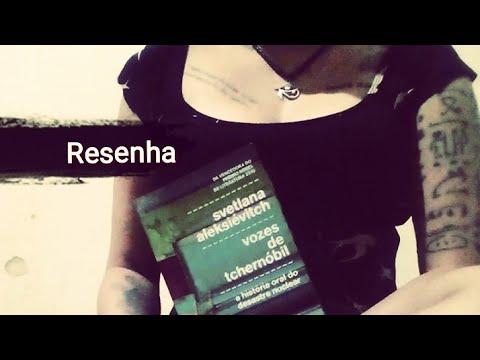 Resenha #6 - Vozes de Tchernóbil / Svetlana Aleksiévitch