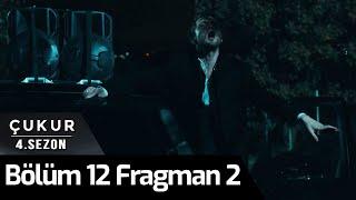 Çukur 4.Sezon 12.Bölüm 2.Fragman