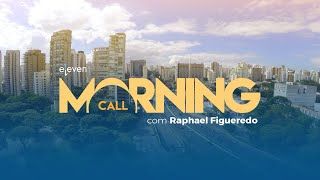 ✅ Morning Call AO VIVO 25/09/18 Eleven Financial