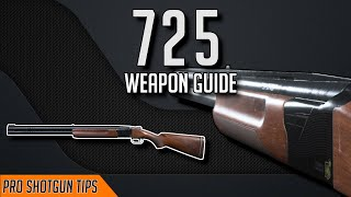 Ultimate Shotgun Guide: 725 (slugs, sprint out times, in depth stats, etc.)