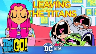 Teen Titans Go! | Leaving the Titans | DC Kids