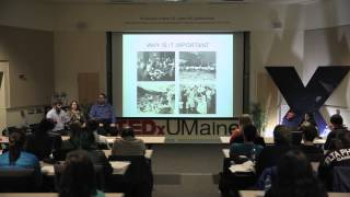 A collaborative model for PhD's: John Bell, Richard Corey, Bethany Engstrom at TEDxUMaine