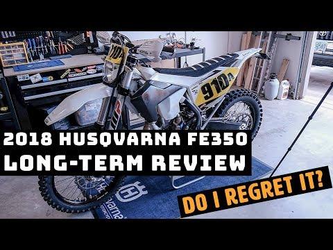 2018 Husqvarna FE 350 Long-Term Review - 2500 miles later!