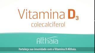 Vitamina D Althaia - Fortaleça a imunidade