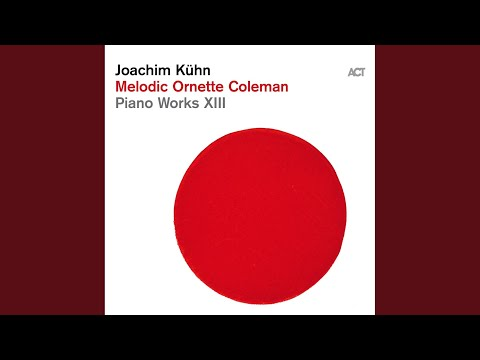 Joachim Kühn Lonely Woman Rambling