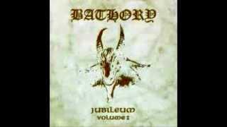 Bathory - Song To Hall Up High