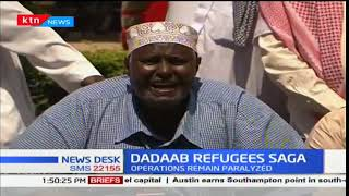 Refugee operations in Dadaab refugee camp paralysed due to refugee protests
