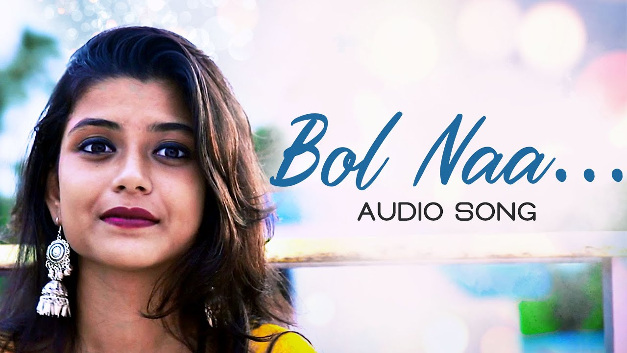 Bol Naa (বল না) - Arnab Chakraborty Lyrics