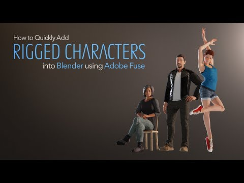 How to Quickly Add Rigged Characters into Blender using Adobe Fuse