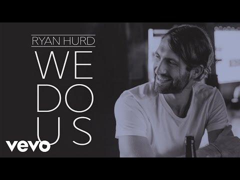 Ryan Hurd - We Do Us (Audio)