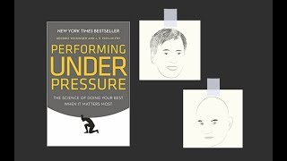 PERFORMING UNDER PRESSURE by Hendrie Weisinger and JP Pawliw-Fry   Core Message