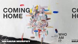 "Branan Murphy - ""Coming Home"" Visualizer - YouTube"