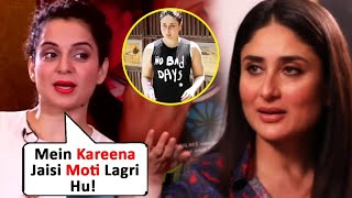 Kangana Ranaut Body Shames Kareena Kapoor's Post Pregnancy Figure