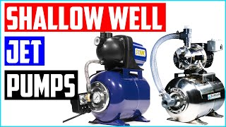 Best Shallow Well Jet Pumps 2020 - Top-rated 5 Shallow Well Jet Pumps