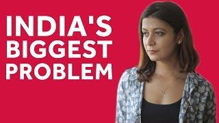 India's Biggest Problem   Whack