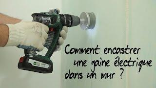 Comment encastrer une gaine électrique ?