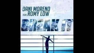 Dani Moreno Feat.Romy Low - Break It