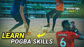 Learn 5 pogba skills |match skills|malayalam tutorial|mallu freestylers