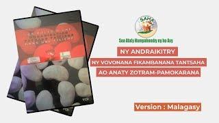 NY ANDRAIKITRY NY VOVONANA FIKAMBANANA TANTSAHA AO ANATY ZOTRAM-PAMOKARANA