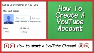 Make A YouTube Account - How To Start A YouTube Channel - FAQ Tube
