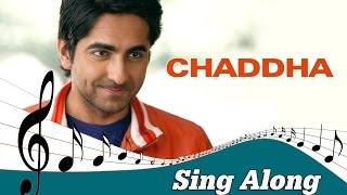 Chaddha   Full Song with Lyrics   Vicky Donor   Ayushmann