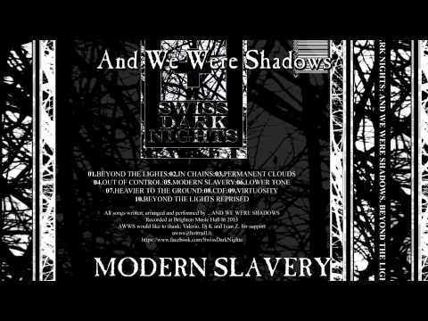 And We Were Shadows - Modern Slavery