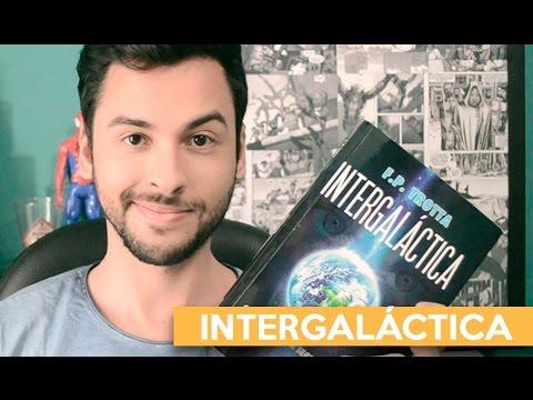 INTERGALÁCTICA - F.P. Trotta | Admirável Leitor