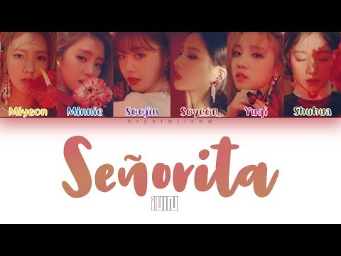 "(G)I-DLE ((여자)아이들) ""Senorita"" [HAN