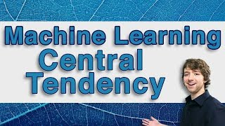 Machine Learning and Predictive Analytics - Measures of Central Tendency - #MachineLearning