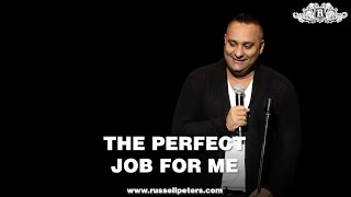 Russell Peters | The Perfect Job For Me