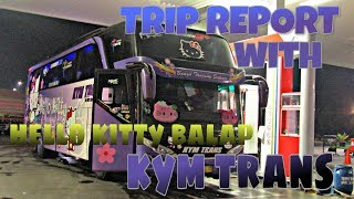 """HELLO KITTY BALAP!!!"" TRIP REPORT #3 with KYM TRANS Jogja - Jakarta hanya 150 ribu"