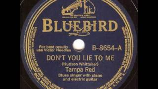 Tampa Red: Don't You Lie to Me