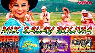 Download Video MIX SALAY BOLIVIA 2018 MP3 3GP MP4